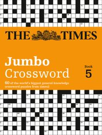 the-times-2-jumbo-crossword-book-5-60-large-general-knowledge-crossword-puzzles-the-times-crosswords