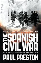 the-spanish-civil-war-reaction-revolution-and-revenge-text-only