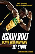 Faster than Lightning: My Autobiography Paperback  by Usain Bolt