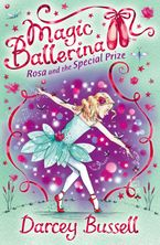 rosa-and-the-special-prize-magic-ballerina-book-10