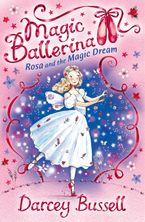 rosa-and-the-magic-dream-magic-ballerina-book-11
