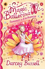 Summer in Enchantia (Magic Ballerina)