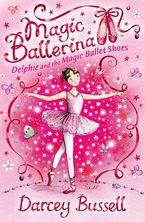 delphie-and-the-magic-ballet-shoes-magic-ballerina-book-1