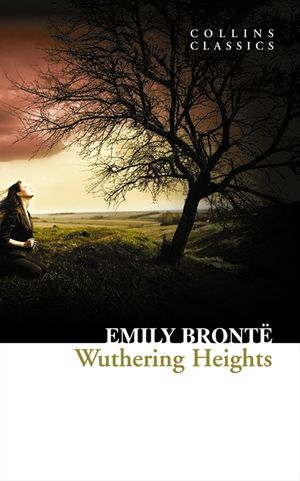 Wuthering Heights (Collins Classics) book image