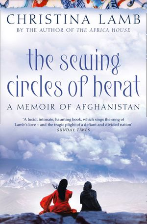 The Sewing Circles of Herat: My Afghan Years book image
