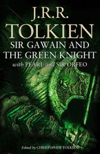 Sir Gawain and the Green Knight: With Pearl and Sir Orfeo eBook  by J. R. R. Tolkien