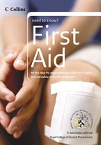 First Aid (Collins Need to Know?) eBook  by Royal College of General Practitioners, The
