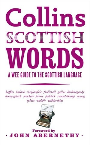 Collins Scottish Words: A wee guide to the Scottish language book image