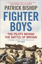Fighter Boys: Saving Britain 1940 - Patrick Bishop