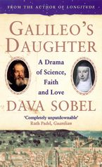 Dava Sobel - Galileo's Daughter: A Drama of Science, Faith and Love