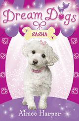 Sasha (Dream Dogs, Book 2)