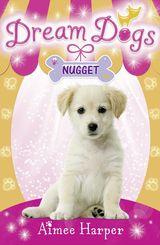 Nugget (Dream Dogs, Book 3)