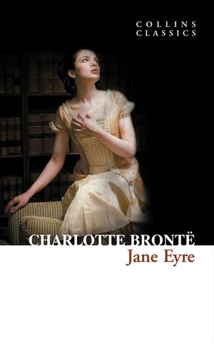 Jane Eyre (Collins Classics) book image