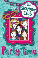 Party Time (The Sleepover Club)