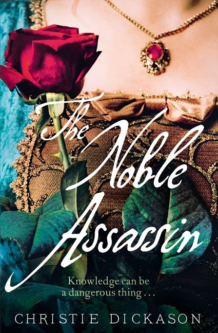 The Noble Assassin