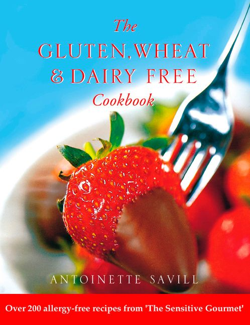 Gluten wheat and dairy free cookbook over 200 allergy free recipes enlarge book cover forumfinder Images