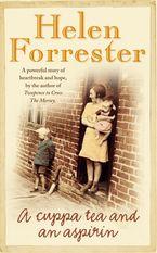 A Cuppa Tea and an Aspirin eBook  by Helen Forrester