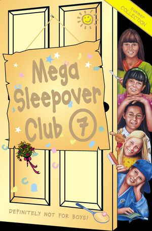 Mega Sleepover 7: Summer Collection (The Sleepover Club) book image