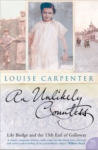 an-unlikely-countess-lily-budge-and-the-13th-earl-of-galloway-text-only