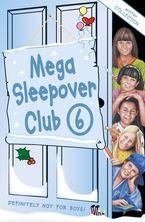 Mega Sleepover 6: Winter Collection (The Sleepover Club) eBook  by Sue Mongredien