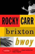 Brixton Bwoy eBook  by Rocky Carr