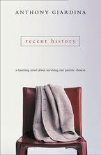 Recent History - Anthony Giardina