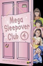 Mega Sleepover 4 (The Sleepover Club) eBook  by Fiona Cummings