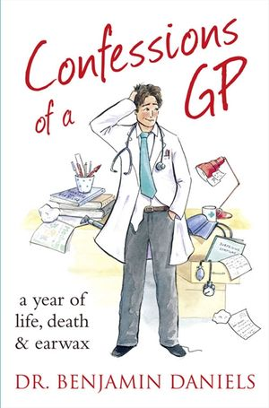 Confessions of a GP (The Confessions Series) book image