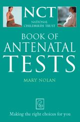 Antenatal Tests (The National Childbirth Trust)