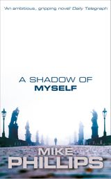 A Shadow of Myself