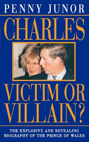Charles: Victim or villain? (Text Only) book image