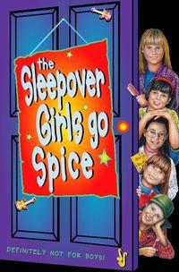 the-sleepover-girls-go-spice-the-sleepover-club-book-7