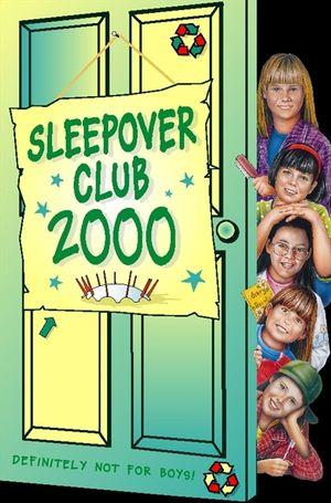 Sleepover Club 2000 (The Sleepover Club, Book 25) book image