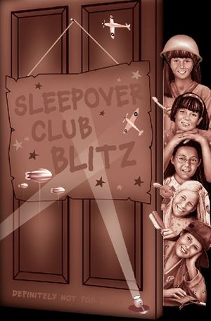 Sleepover Club Blitz (The Sleepover Club, Book 33) book image