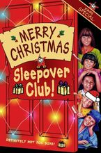 Merry Christmas, Sleepover Club: Christmas Special (The Sleepover Club, Book 36)
