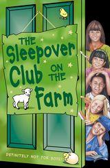 The Sleepover Club on the Farm (The Sleepover Club, Book 46)