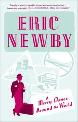A Merry Dance Around the World With Eric Newby