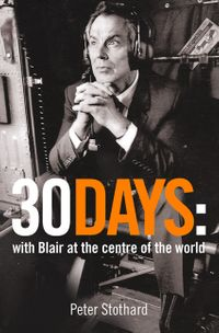 30-days-a-month-at-the-heart-of-blairs-war-text-only