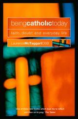 Being Catholic Today