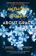 Anthony Doerr - About Grace