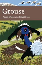 Grouse (Collins New Naturalist Library, Book 107) eBook  by Adam Watson