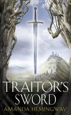 The Traitor's Sword: The Sangreal Trilogy Two - Jan Siegel
