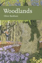 Woodlands (Collins New Naturalist Library, Book 100) eBook  by Oliver Rackham