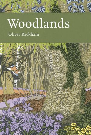 Woodlands (Collins New Naturalist Library, Book 100) book image