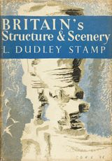Britain's Structure and Scenery (Collins New Naturalist Library, Book 4)