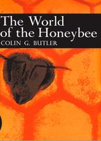 The World of the Honeybee (Collins New Naturalist Library, Book 29) eBook  by Colin G. Butler