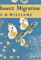 Insect Migration (Collins New Naturalist Library, Book 36) eBook  by C. B. Williams