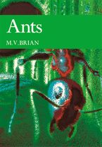 Ants (Collins New Naturalist Library, Book 59) eBook  by M. V. Brian