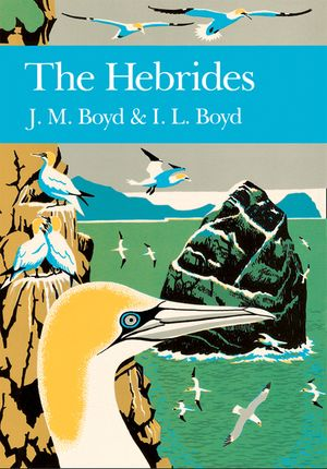 The Hebrides (Collins New Naturalist Library, Book 76) book image
