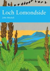 Loch Lomondside (Collins New Naturalist Library, Book 88)